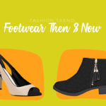 Footwear fashion trend now and then