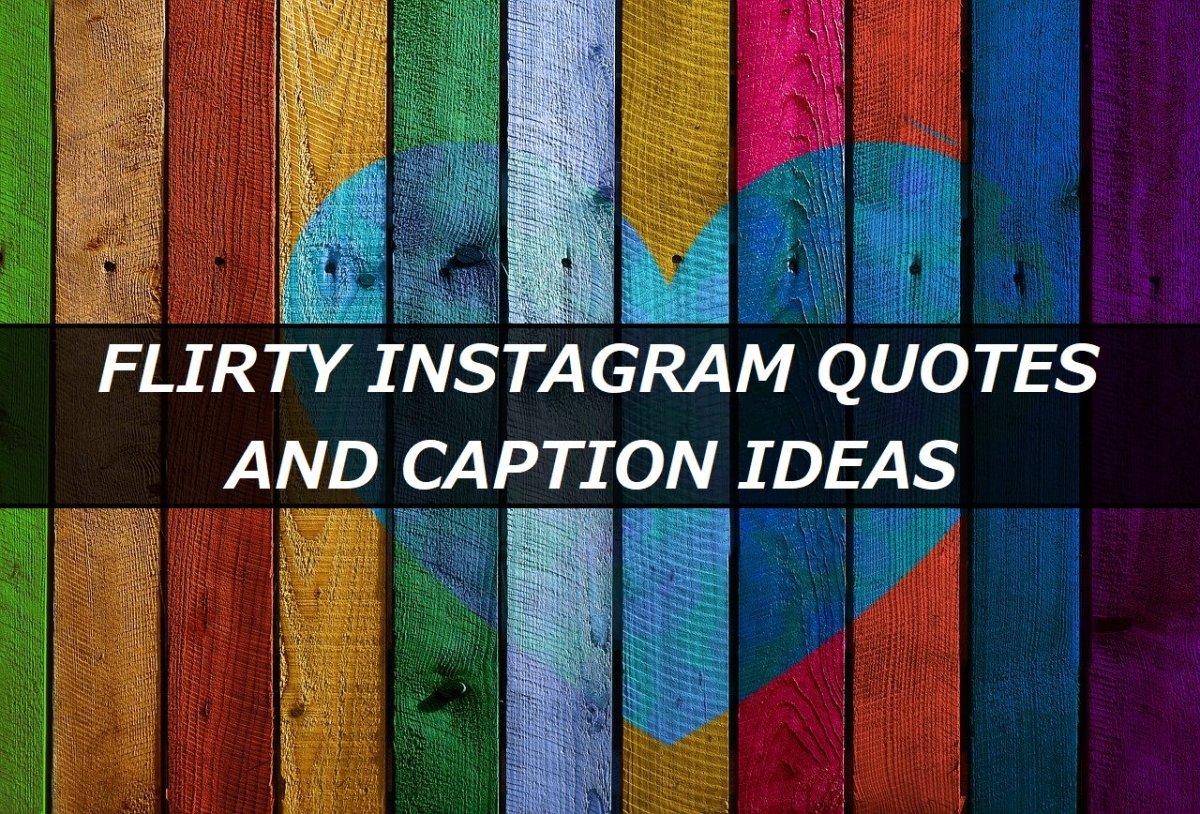 flirt caption for instagram