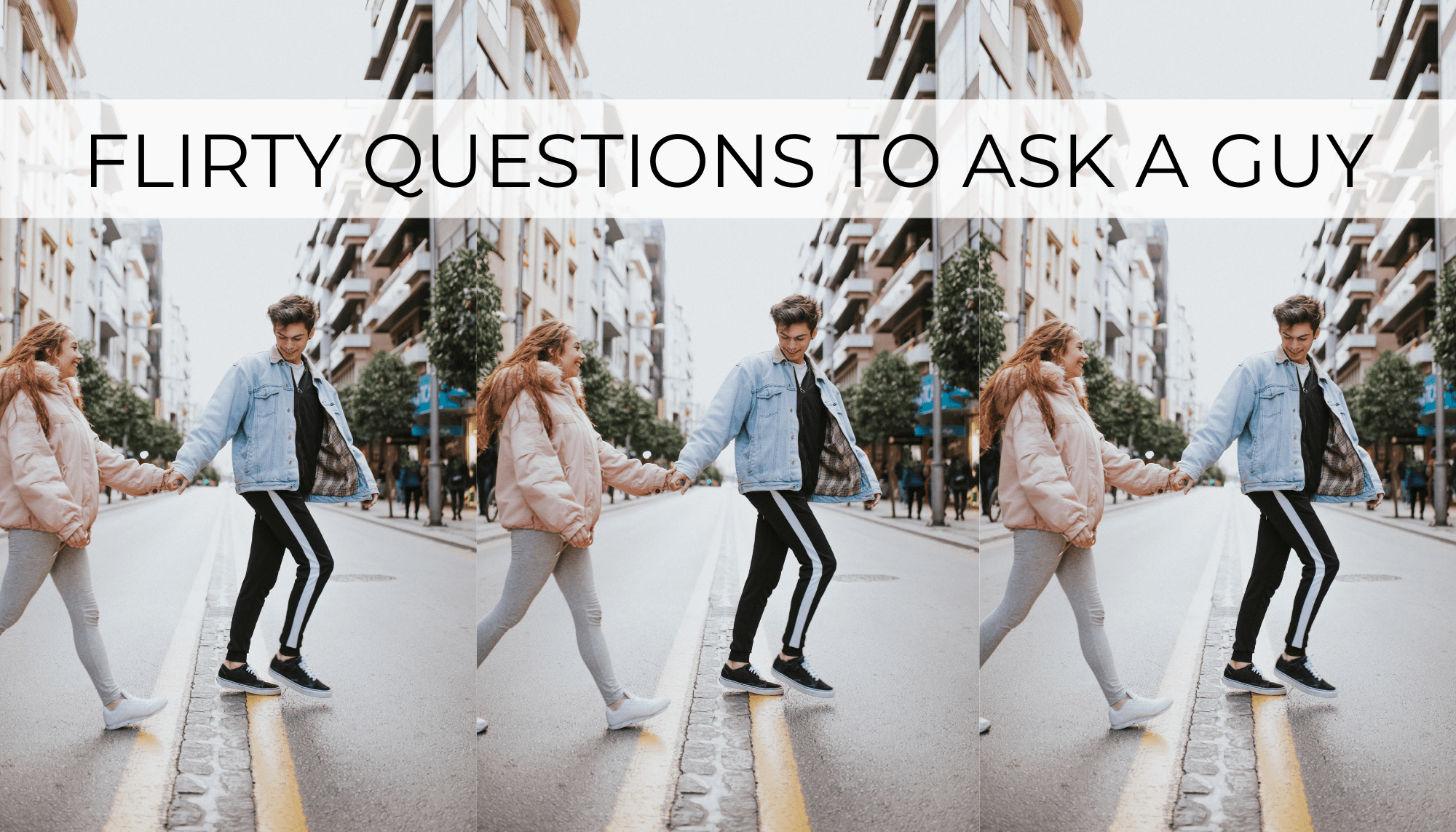 questions to ask a guy flirty