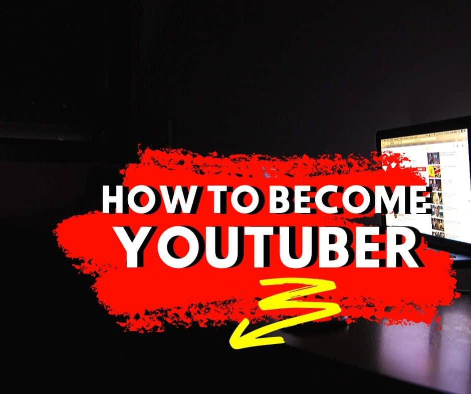 How To Become YouTuber